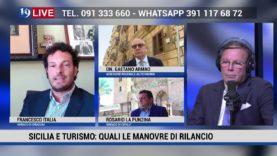19 LIVE SICILIA E TURISMO CON GAETANO ARMAO, MARIO BOLOGNARI, ROSARIO LAPUNZINA E FRANCESCO ITALIA