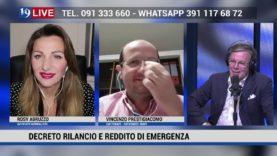 19LIVE DECRETO RILANCIO E REDDITO DI EMERGENZA CON ROSY ABRUZZO E VINCENZO PRESTIGIACOMO