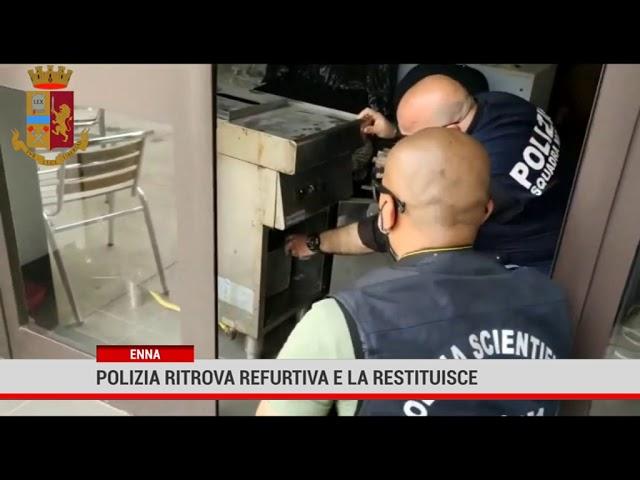 Enna. Polizia ritrova refurtiva e la restituisce