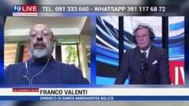 FRANCO VALENTI SINDACO SANTA MARGHERITA BELICE IN DIRETTA SU TELE ONE IN 19LIVE