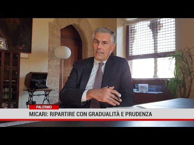Micari: ripartire con gradualità e prudenza