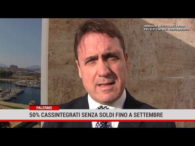 Palermo. 50% cassintegrati siciliani senza soldi fino a settembre
