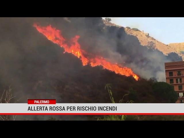 Palermo. Allerta rossa per rischio incendi