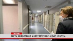 Palermo. All'ex Imi prosegue allestimento del Covid-Hospital
