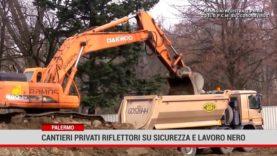 Palermo. Cantieri privati riflettori su sicurezza e lavoro nero