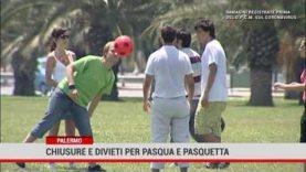 Palermo. Chiusure e divieti per Pasqua e Pasquetta
