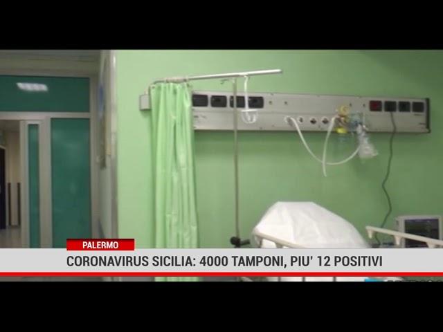 Palermo. Coronavirus Sicilia: 4000 tamponi, più 12 positivi