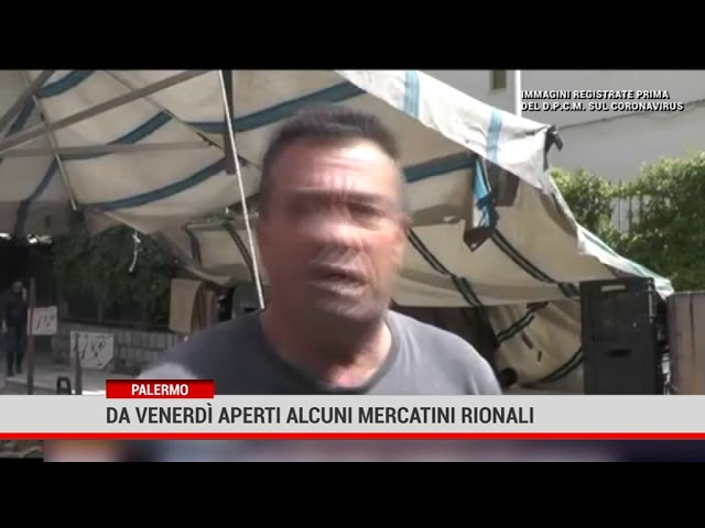 Palermo. Da venerdì riaprono alcuni mercati rionali