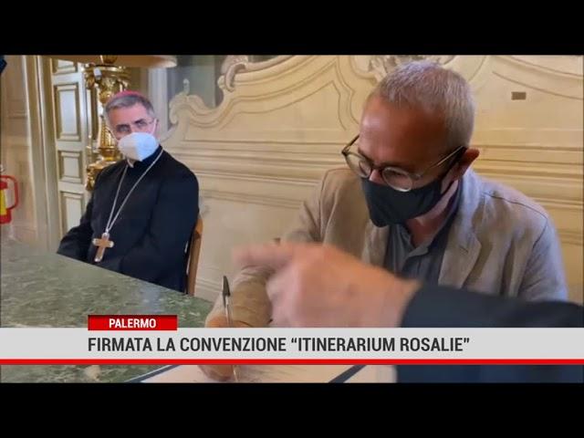 """Palermo. Firmata la convenzione """" Itinerarium Rosaliae"""""""