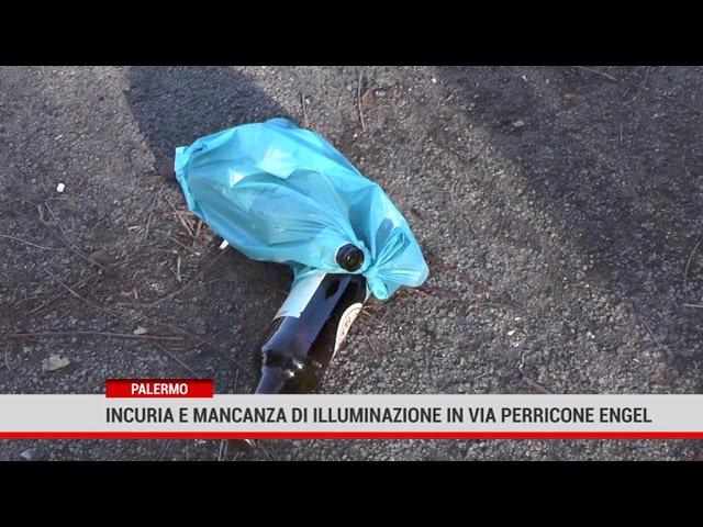 Palermo. Incuria e mancanza di illuminazione in via Perricone Engel