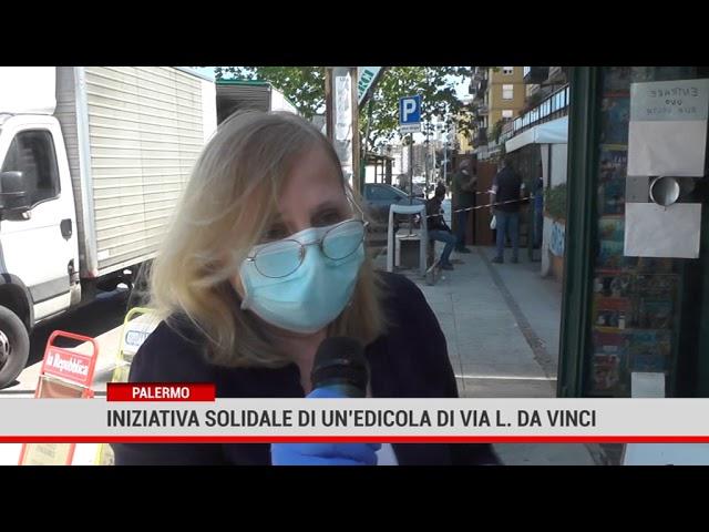 Palermo. Iniziativa solidale di un'edicola di via Leonardo Da Vinci