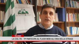 Palermo. La Cisl PalermoTrapani partecipa al flash mob all'ora della strage