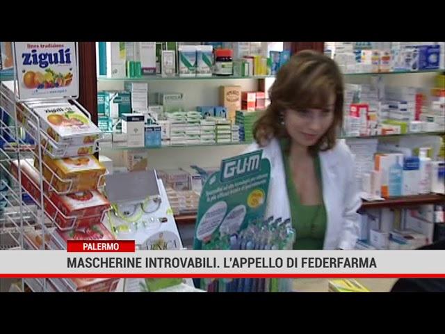Palermo. Mascherine introvabili. L'appello di Federfarma
