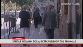 Palermo. Sanità e anziani in Sicilia, una ricerca dello Spi Cgil regionale