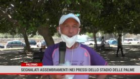 PALERMO: SEGNALATI ASSEMBRAMENTI NEI PRESSI DELLO STADIO DELLE PALME