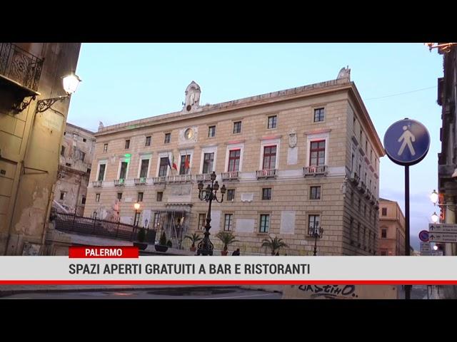 Palermo. Spazi aperti gratuiti a bar e ristoranti