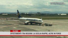 Palermo. Spostamenti tra regioni: la Sicilia riapre, altre in forse