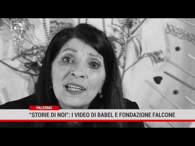 """Palermo. """"Storie di noi"""" : i video di Babel e Fondazione Falcone"""