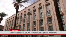 Palermo. Uffici giudiziari. Uilpa: favorevole a smart working