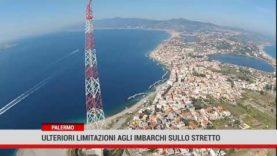 Palermo. Ulteriori limitazioni agli imbarchi sullo stretto