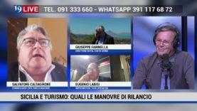 SICILIA E TURISMO: GIUSEPPE FARINELLA, EUGENIO LABISI E SALVATORE CALTAGIRONE IN DIRETTA SU TELE ONE