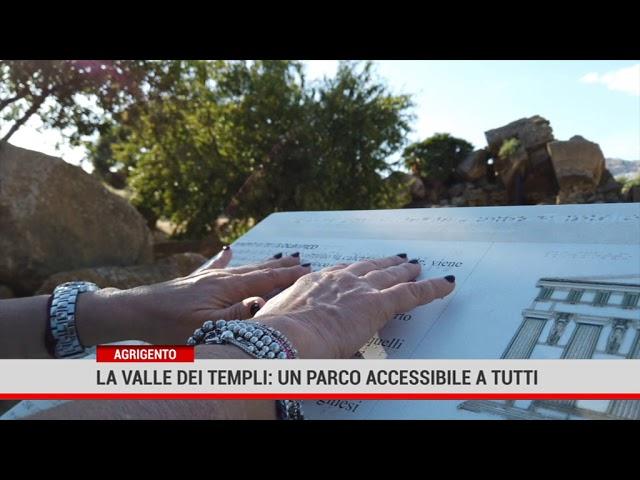 Agrigento. La Valle dei Templi:  un parco accessibile a tutti