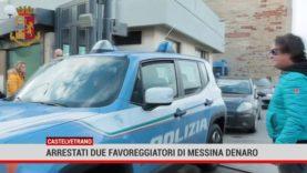Castelvetrano. Arrestati due favoreggiatori di Messina Denaro