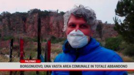 Palermo. Borgonuovo, una vasta area comunale in totale abbandono
