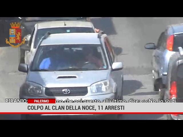 Palermo. Colpo al Clan della Noce, 11 arresti