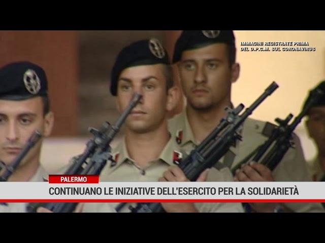 Palermo. Continuano le iniziative dell'esercito per la solidarietà