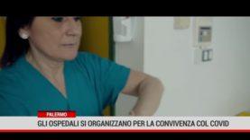 Palermo. Gli ospedali si organizzano per la convivenza col Covid