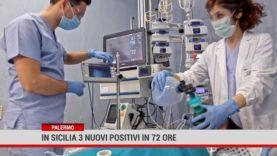 Palermo. In Sicilia 3 nuovi positivi  in 72 ore
