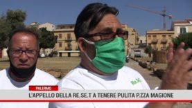 Palermo. L'appello della  Re.Se.t a tenere pulita piazza Magione