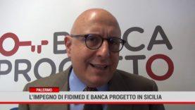 Palermo. L'impegno di Fidimed e Banca Progetto in Sicilia