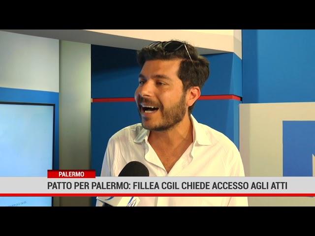 Palermo. Patto Per Palermo. Fillea Cgil chiede accesso agli atti
