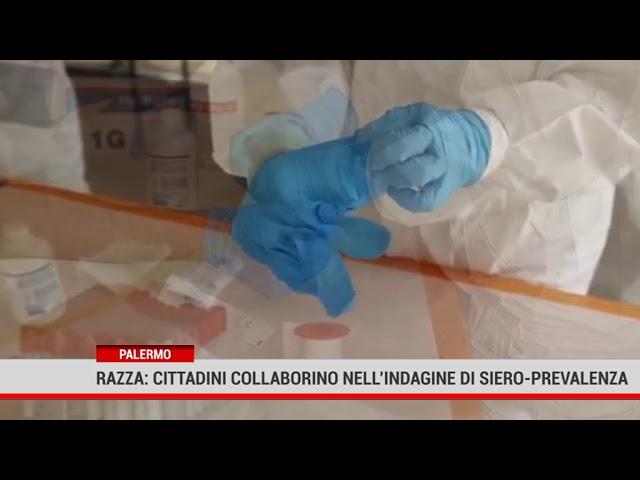 Palermo. Razza: cittadini collaborino nell'indagine di siero – prevalenza
