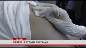 Palermo. Riprese le attività vaccinali.