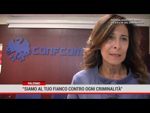 """Palermo """" Siamo al tuo fianco contro ogni criminalità"""""""