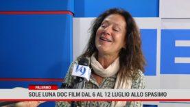 Palermo. Sole Luna doc film dal 6 al 12 luglio allo Spasimo