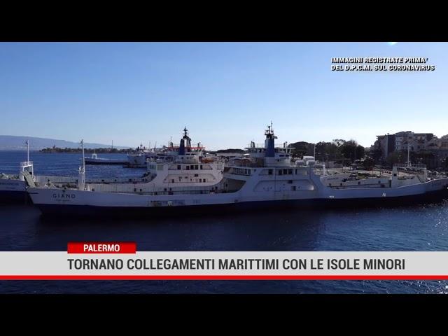Palermo.Tornano collegamenti marittimi con le isole minori.