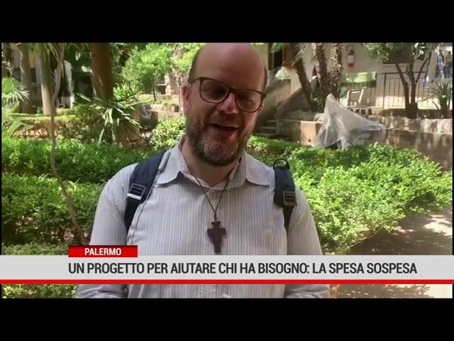 Palermo. Un progetto per aiutare chi ha bisogno: la spesa sospesa