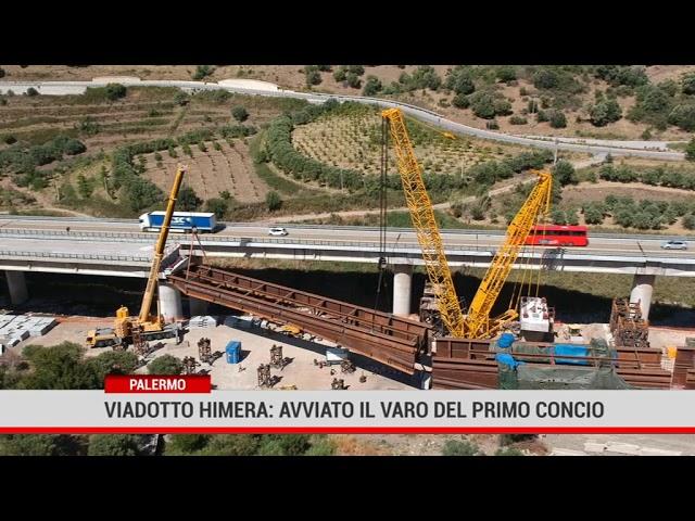 Palermo.Viadotto Himera: avviato il varo del primo concio