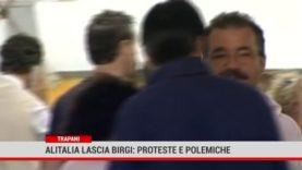 Trapani. Alitalia lascia Birgi: proteste e polemiche