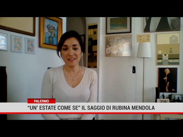 """"""" Un'estate come se"""" , il romanzo saggio scritto da Rubina Mendola"""