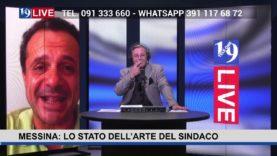 19 LIVE – MESSINA: LO STATO DELL'ARTE DEL SINDACO
