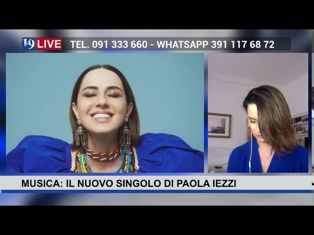 19 LIVE – MUSICA:IL NUOVO SINGOLO DI PAOLA IEZZI