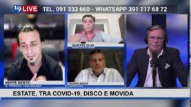 19LIVE – ESTATE, TRA COVID-19, #DISCO E #MOVIDA con @GiuseppeOliva, @JoeBertè e @FilippoRegis.