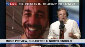 19LIVE – MUSIC PREVIEW – SUGARFREE IL NUOVO SINGOLO