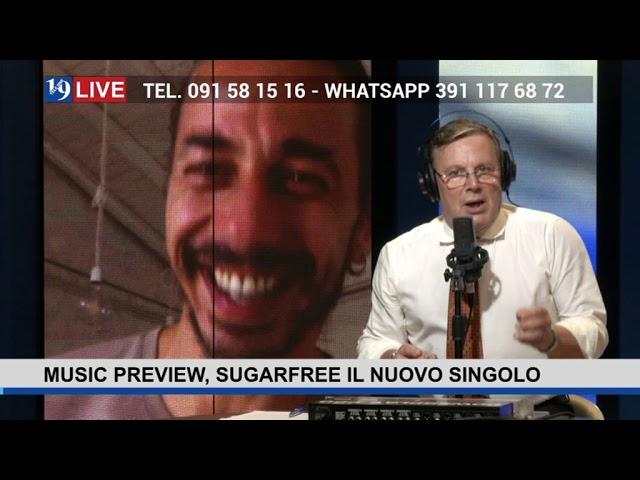 19LIVE – MUSIC PREVIEW – SUGARFREE IL NUOVO SINGOLO