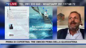 """#19LIVE  PRIMA DI COPERTINA: """"TRE OMICIDI PRIMA DELLA QUARANTENA"""" di Nicola Aiello"""